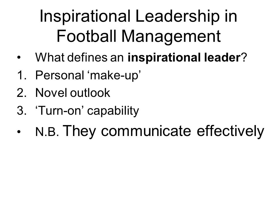 Inspirational Leadership in Football Management
