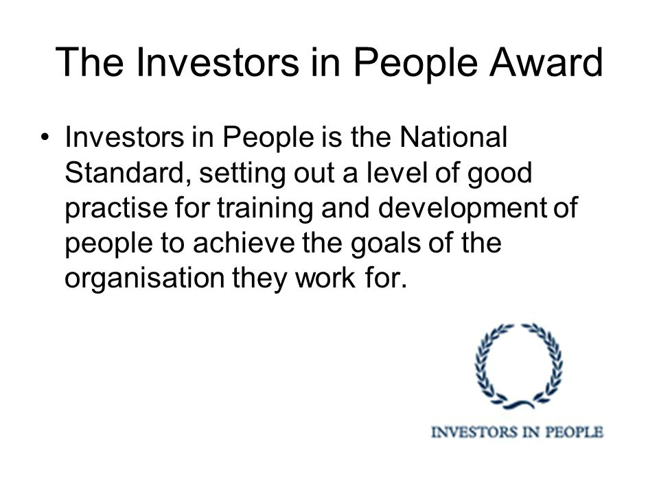 The Investors in People Award