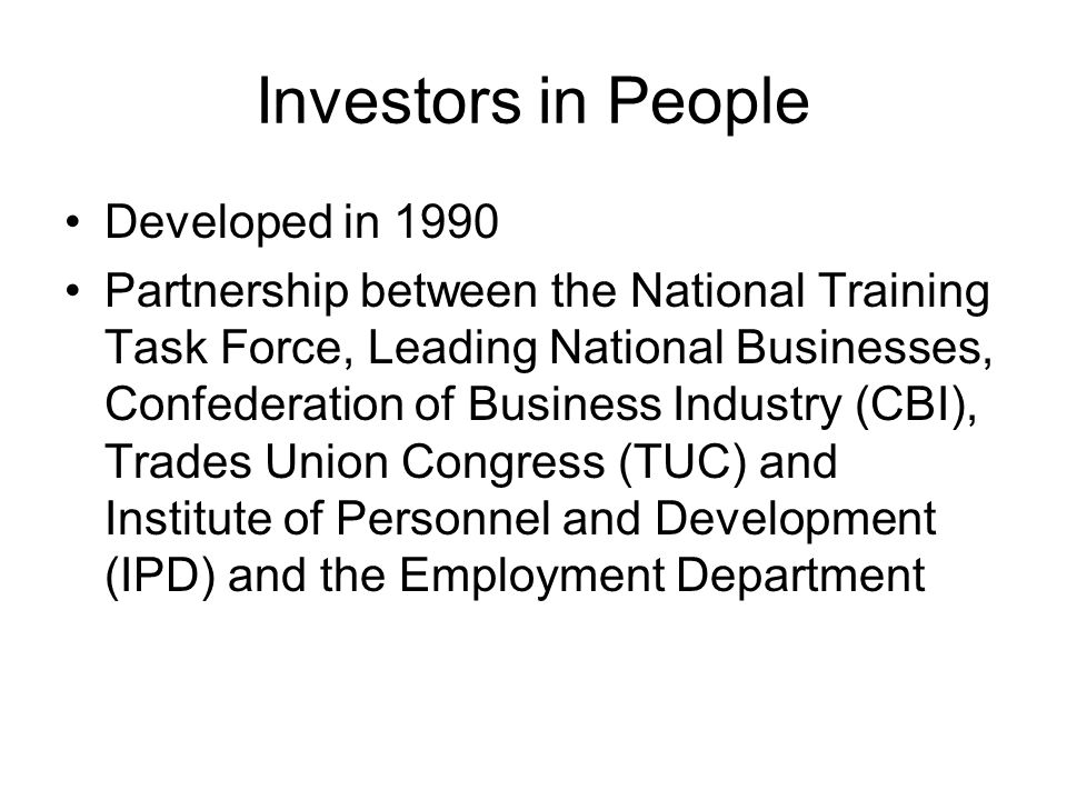 Investors in People Developed in 1990