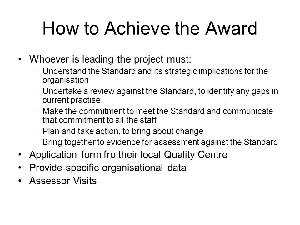 How to Achieve the Award