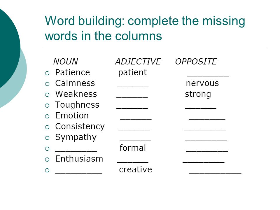 Word building: complete the missing words in the columns