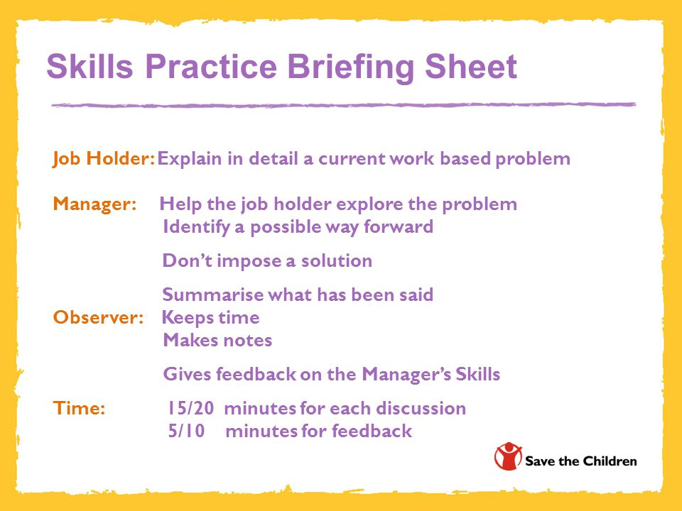 Skills Practice Briefing Sheet