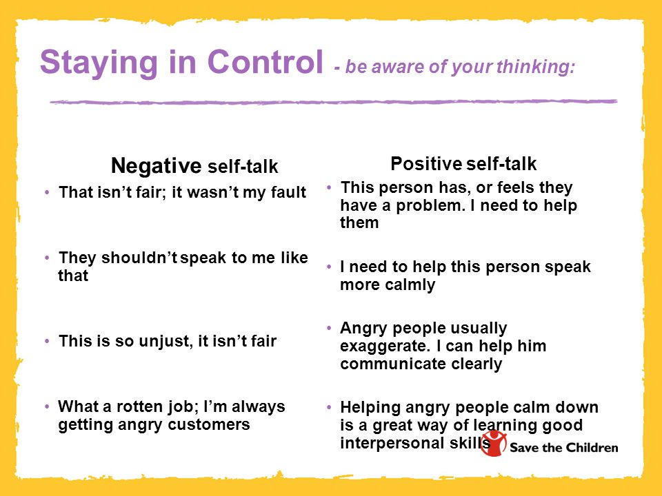Staying in Control - be aware of your thinking: