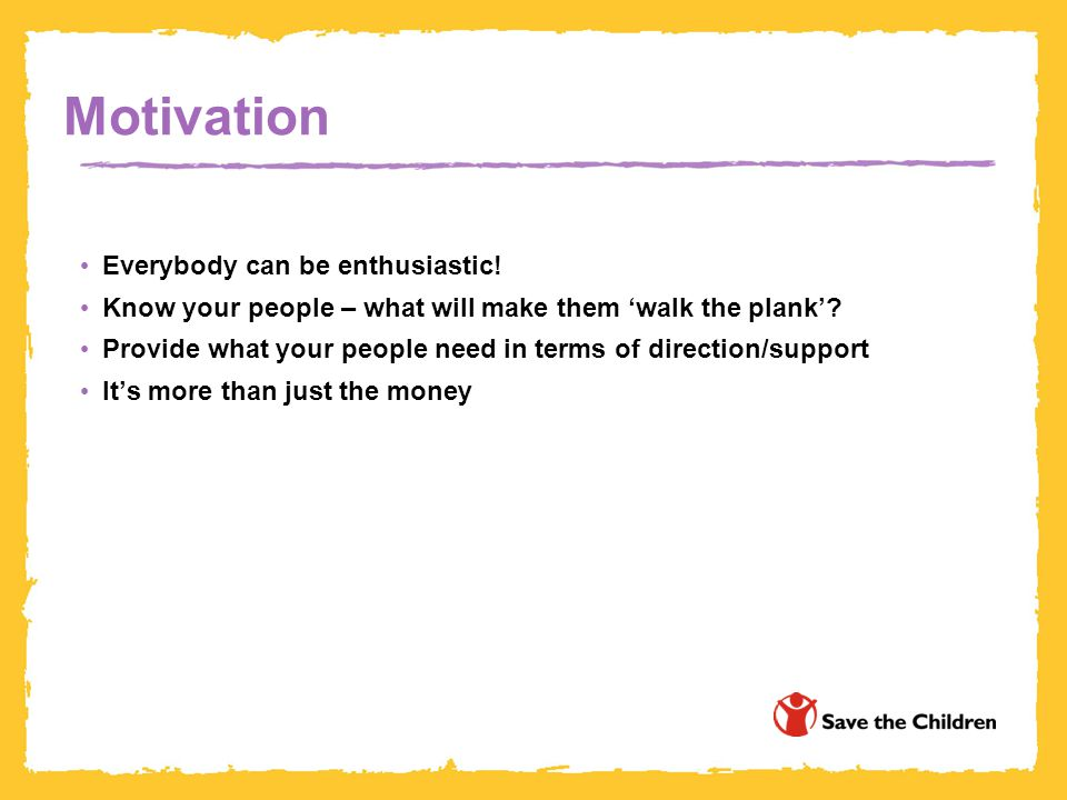 Motivation Everybody can be enthusiastic!