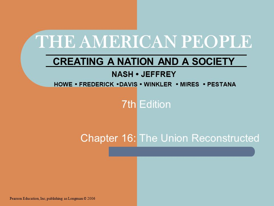 Chapter 16: The Union Reconstructed