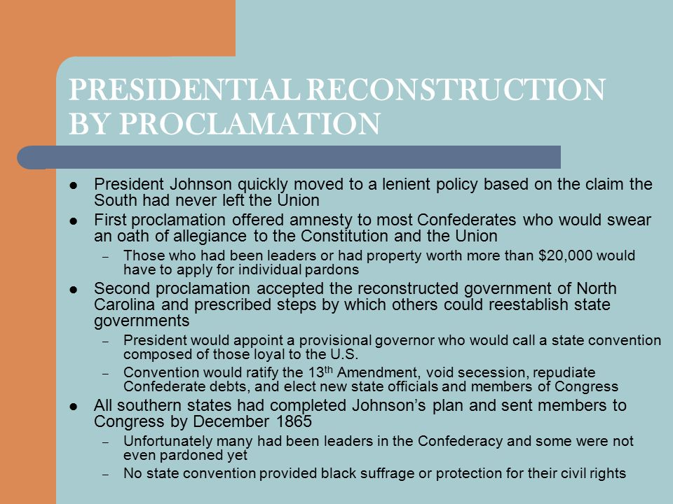 PRESIDENTIAL RECONSTRUCTION BY PROCLAMATION