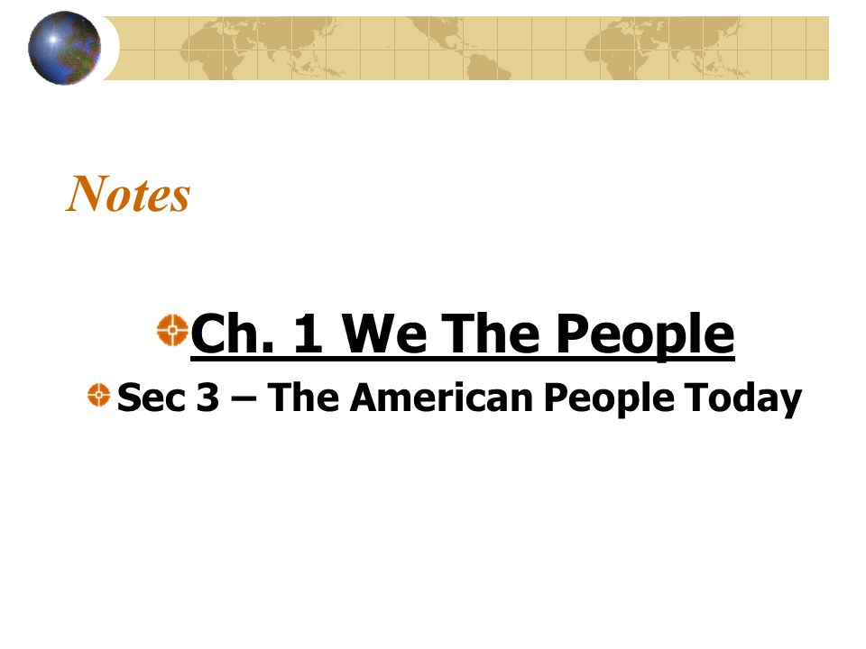 Sec 3 – The American People Today