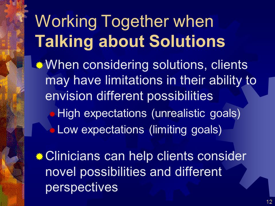Working Together when Talking about Solutions