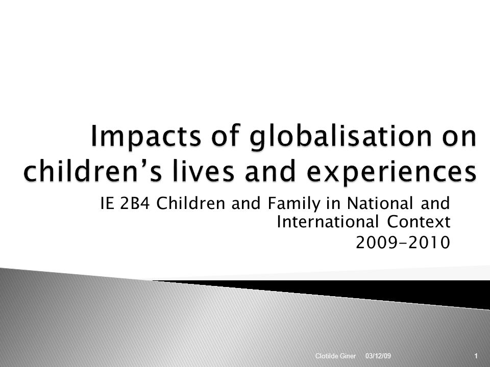 Impacts of globalisation on children's lives and experiences