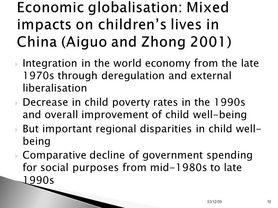 Economic globalisation: Mixed impacts on children's lives in China (Aiguo and Zhong 2001)