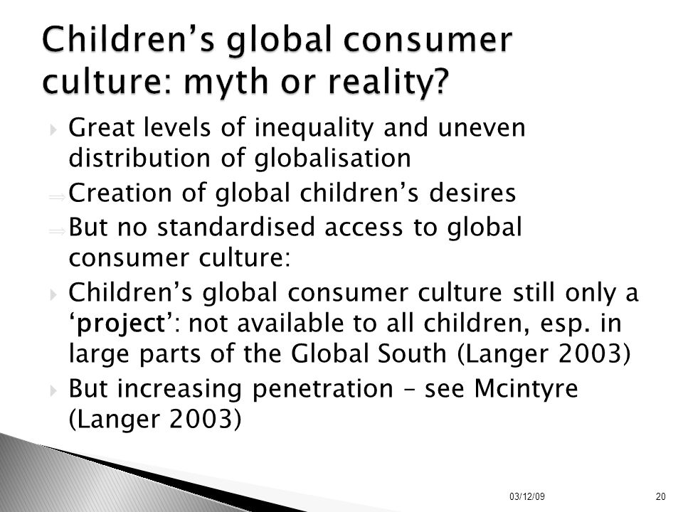 Children's global consumer culture: myth or reality