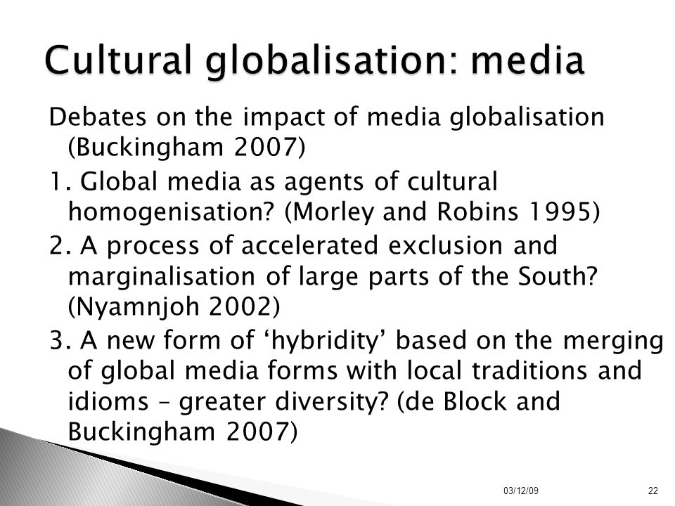 Cultural globalisation: media