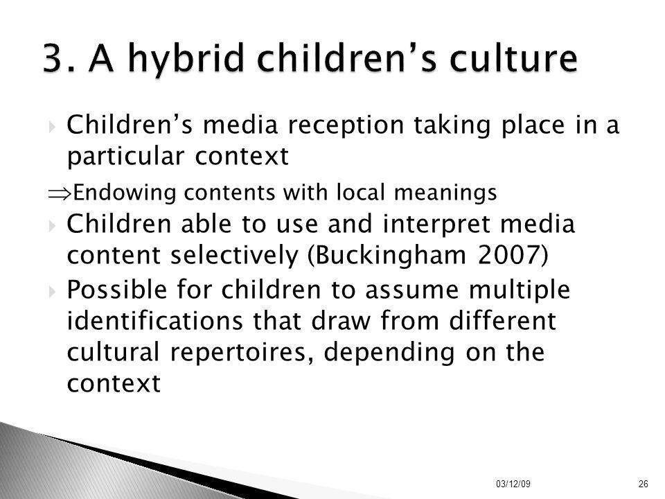 3. A hybrid children's culture
