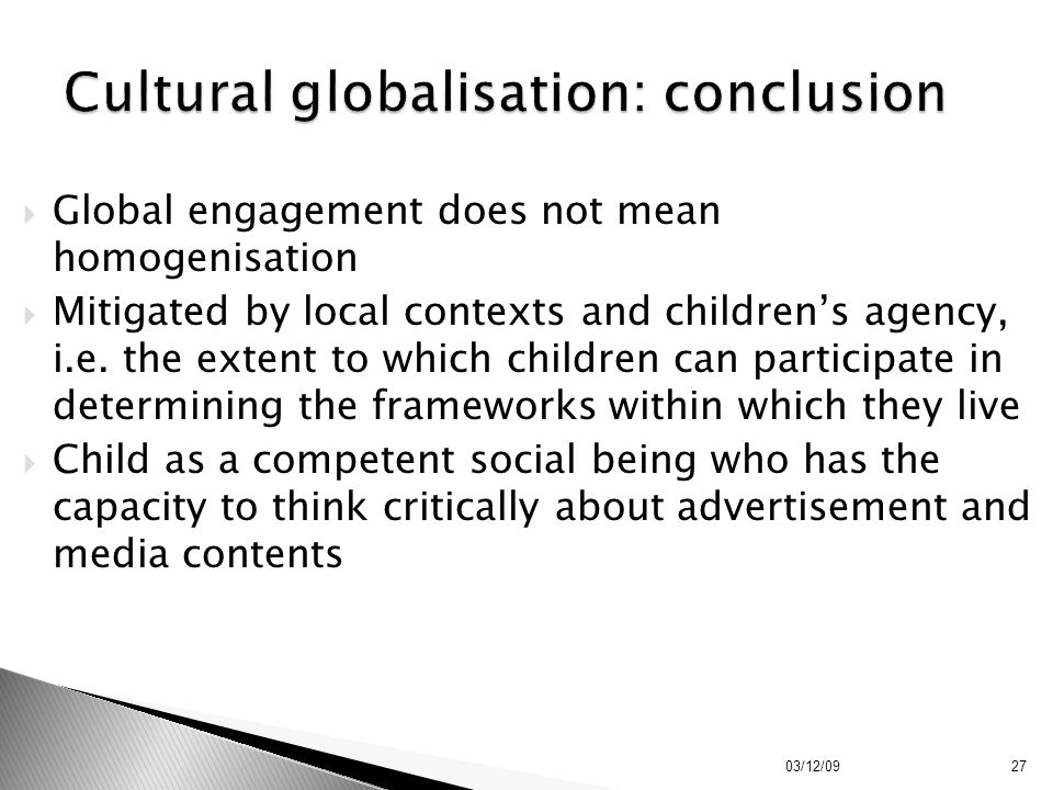 Cultural globalisation: conclusion