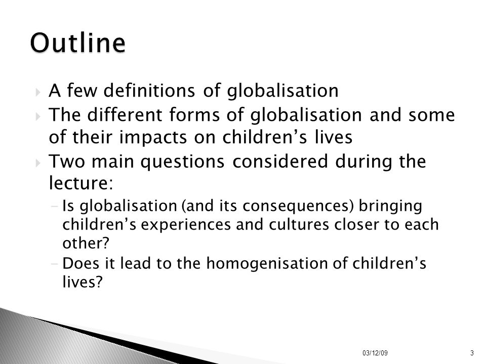 Outline A few definitions of globalisation