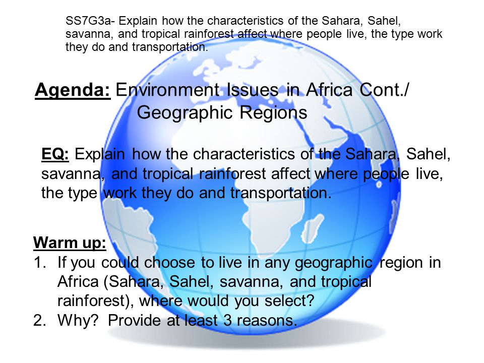 Agenda: Environment Issues in Africa Cont./ Geographic Regions