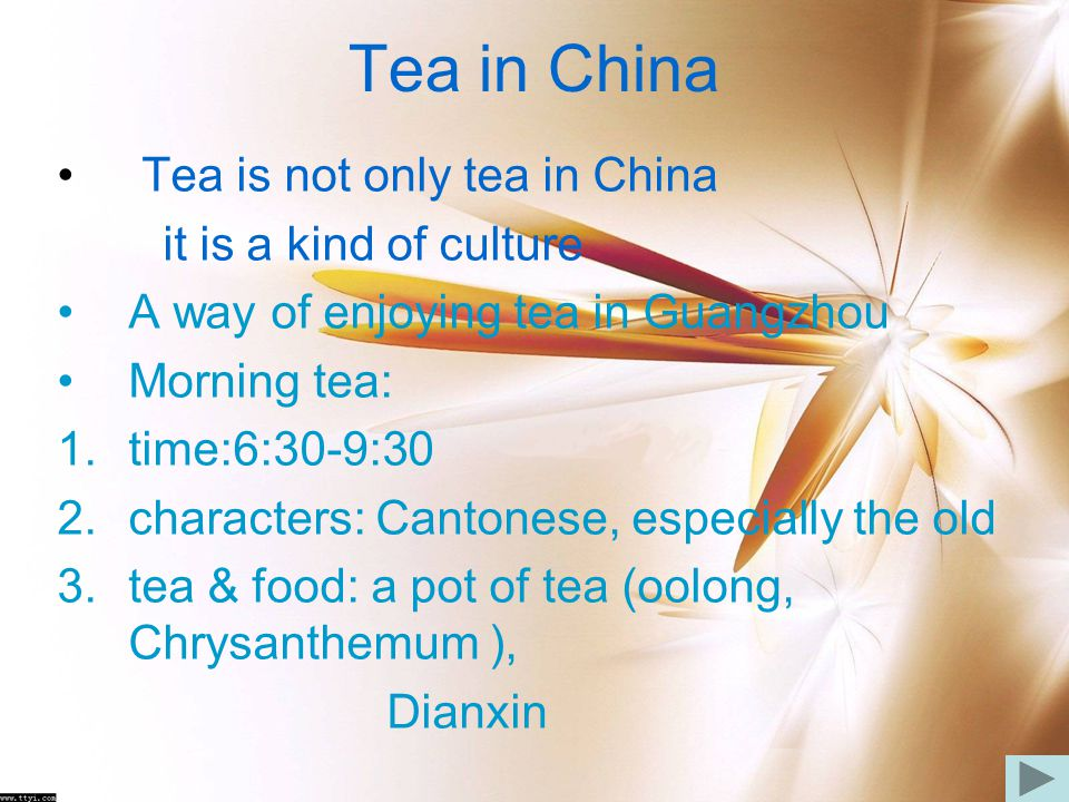 Tea in China Tea is not only tea in China it is a kind of culture