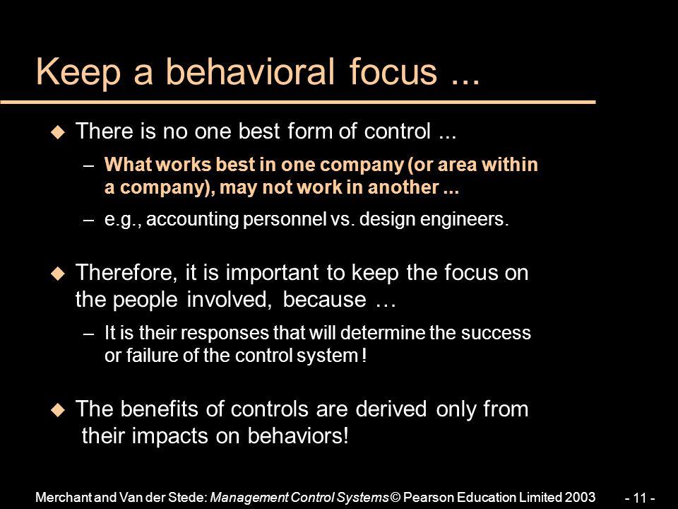 Keep a behavioral focus ...