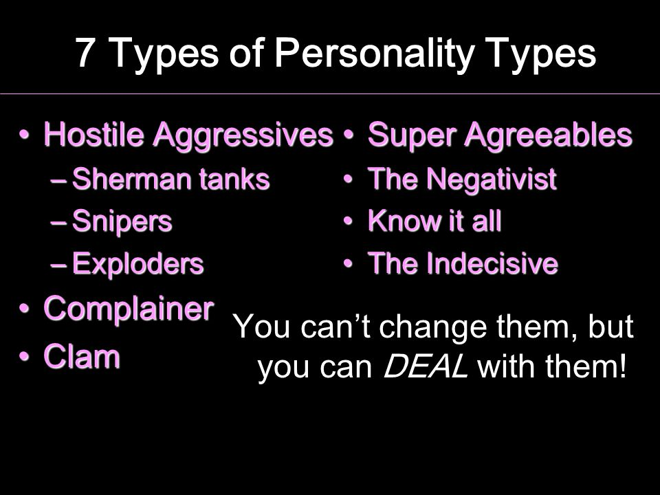7 Types of Personality Types