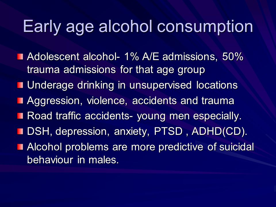 Early age alcohol consumption