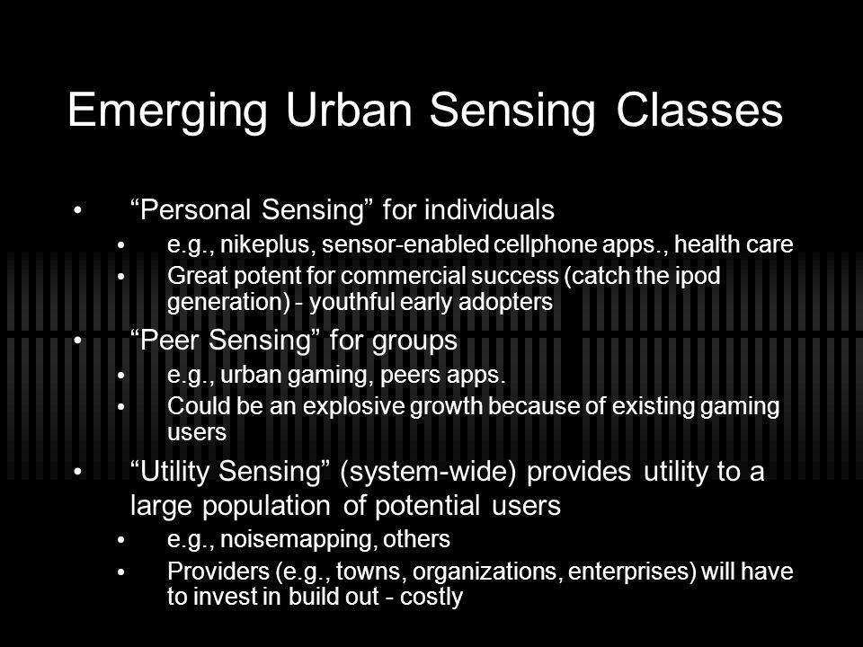 Emerging Urban Sensing Classes