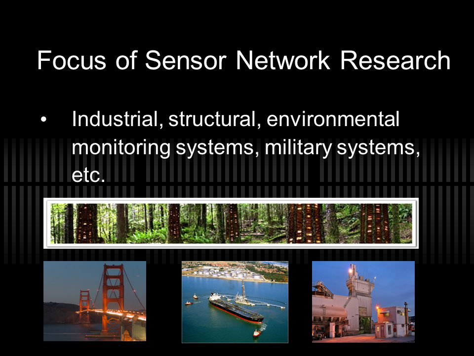 Focus of Sensor Network Research