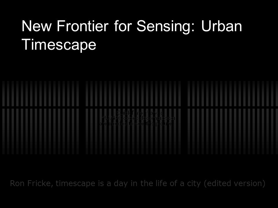 New Frontier for Sensing: Urban Timescape