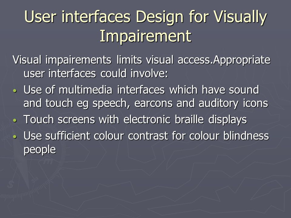 User interfaces Design for Visually Impairement