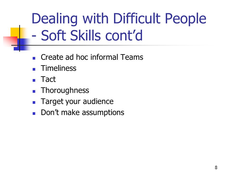 Dealing with Difficult People - Soft Skills cont'd