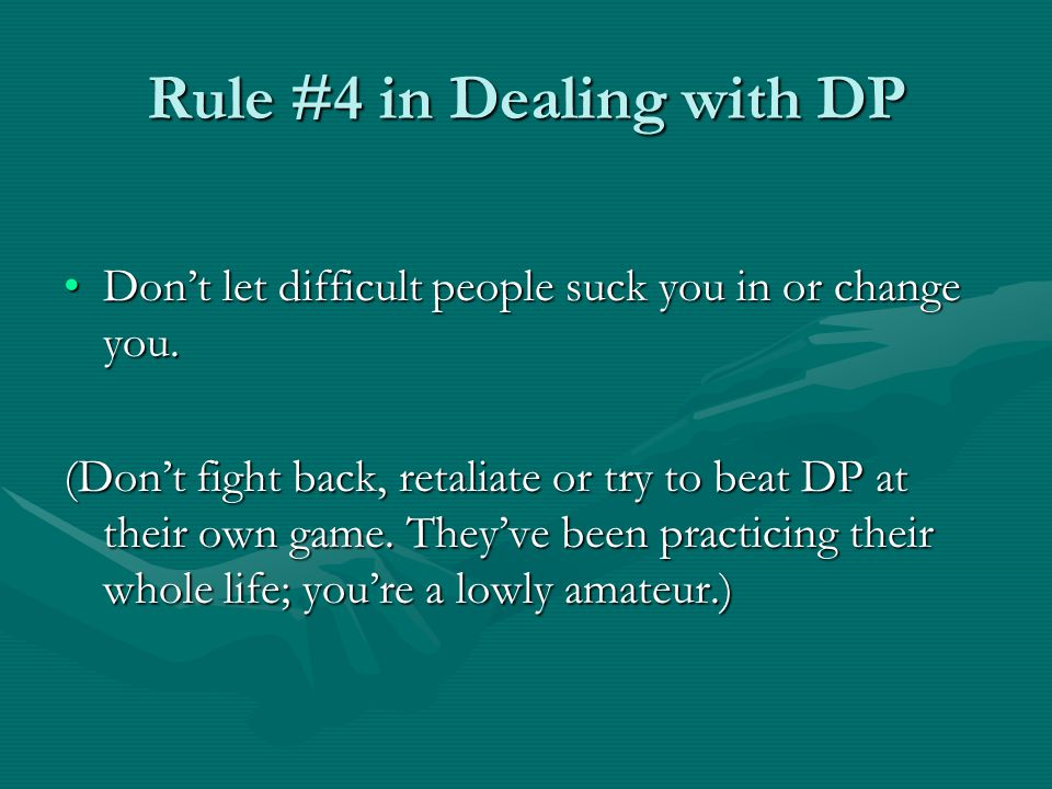 Rule #4 in Dealing with DP