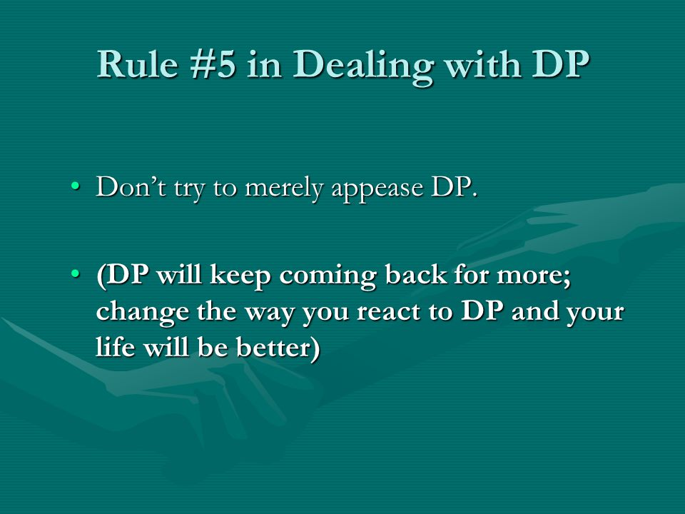 Rule #5 in Dealing with DP