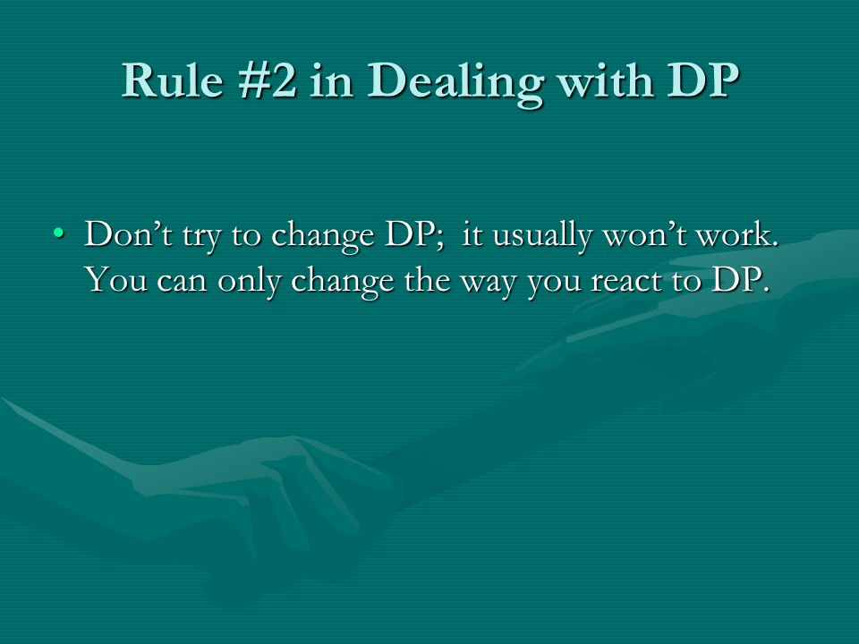 Rule #2 in Dealing with DP