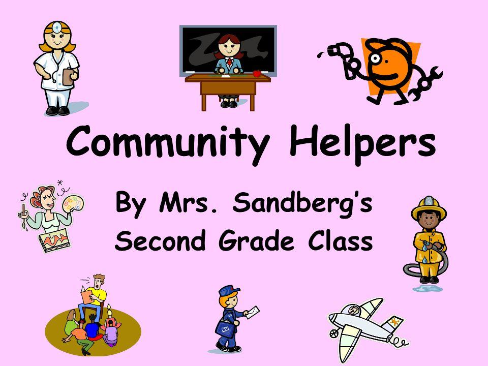 By Mrs. Sandberg's Second Grade Class