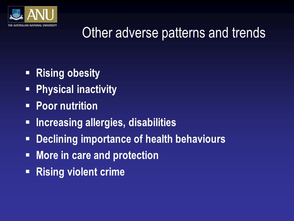 Other adverse patterns and trends