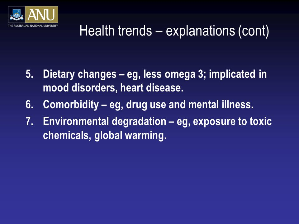 Health trends – explanations (cont)