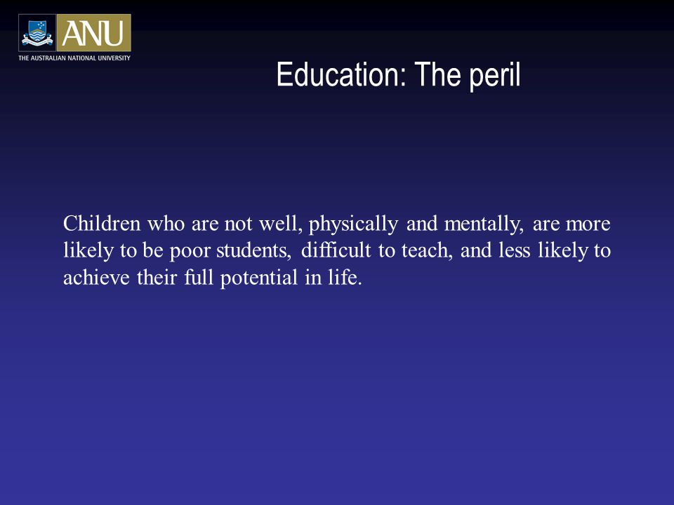Education: The peril