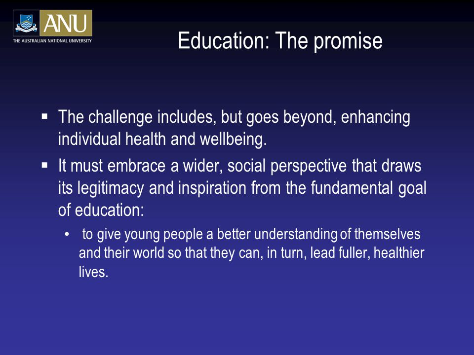 Education: The promise