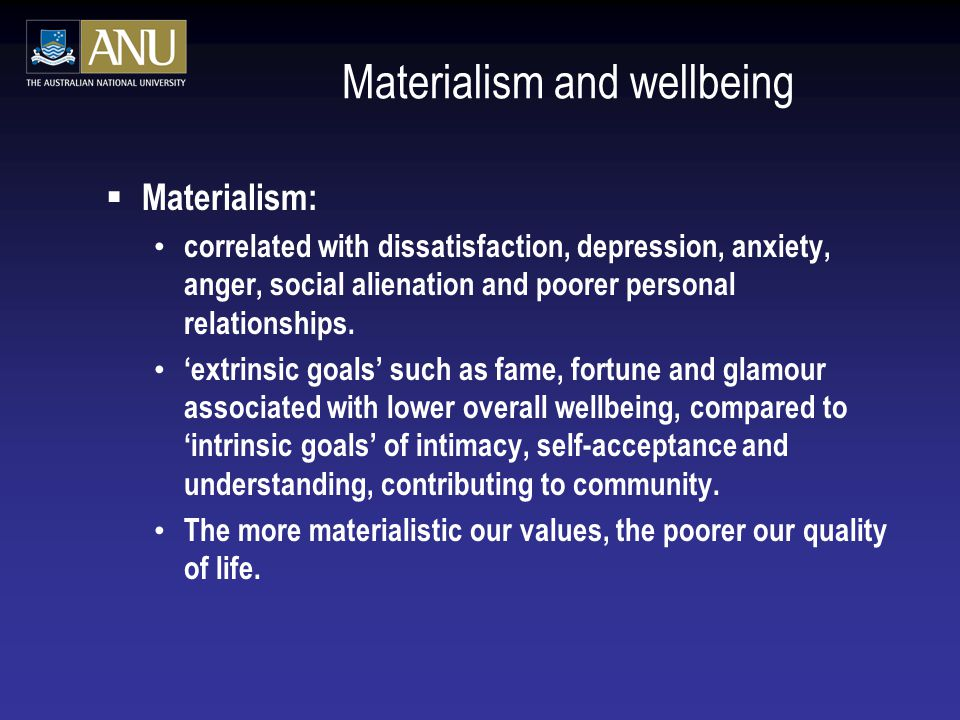Materialism and wellbeing