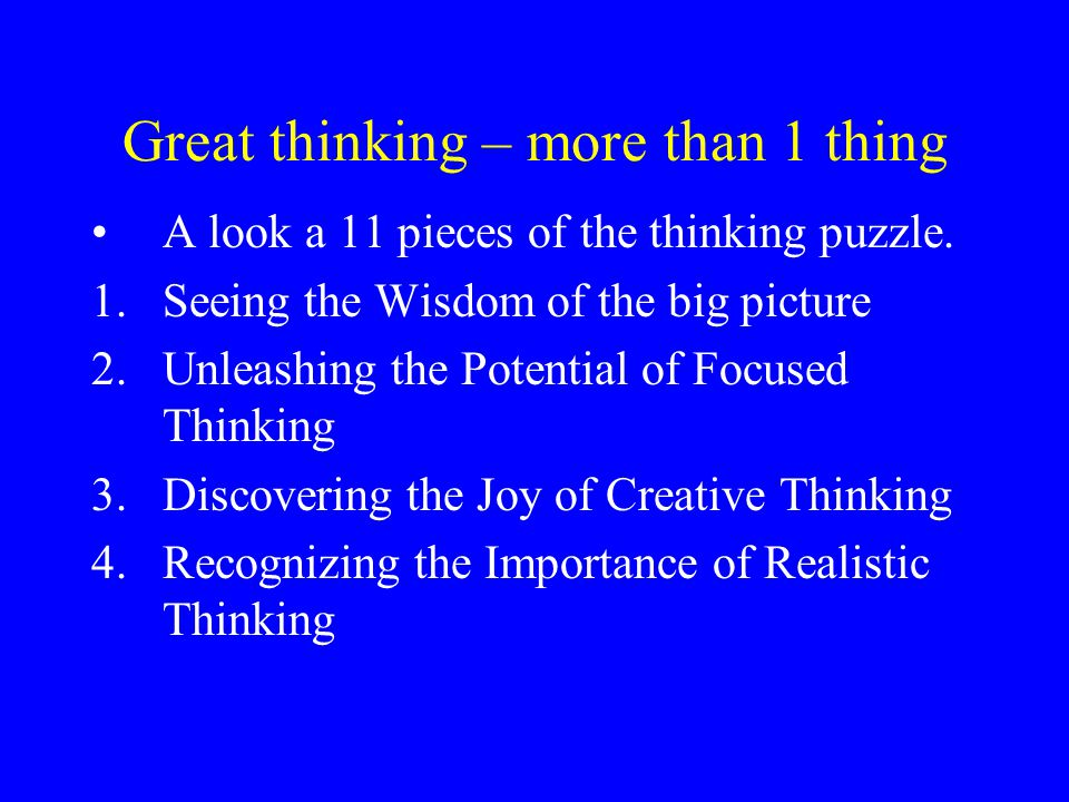 Great thinking – more than 1 thing