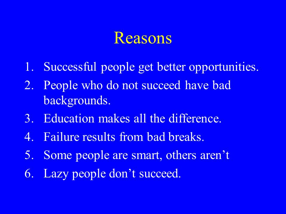 Reasons Successful people get better opportunities.
