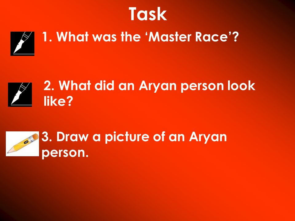 Task 1. What was the 'Master Race'