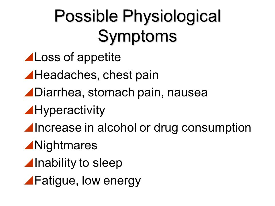 Possible Physiological Symptoms