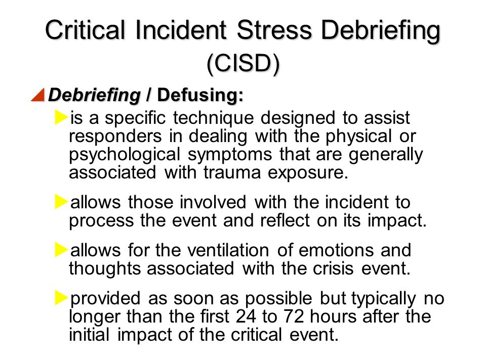 Critical Incident Stress Debriefing (CISD)