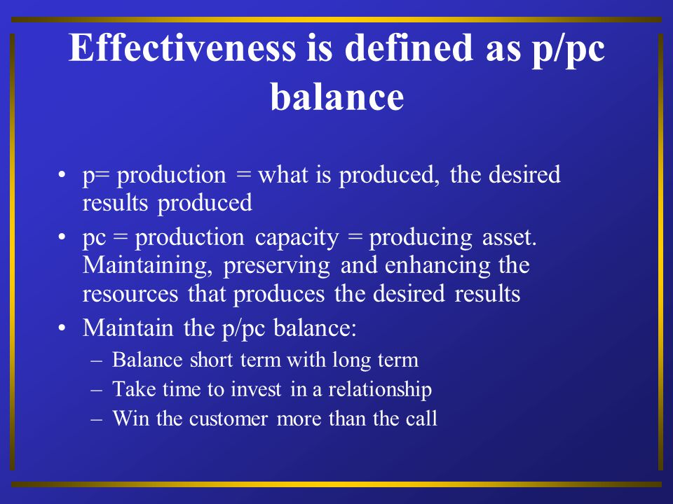 Effectiveness is defined as p/pc balance