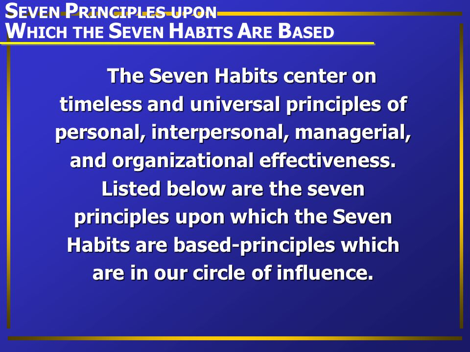 WHICH THE SEVEN HABITS ARE BASED