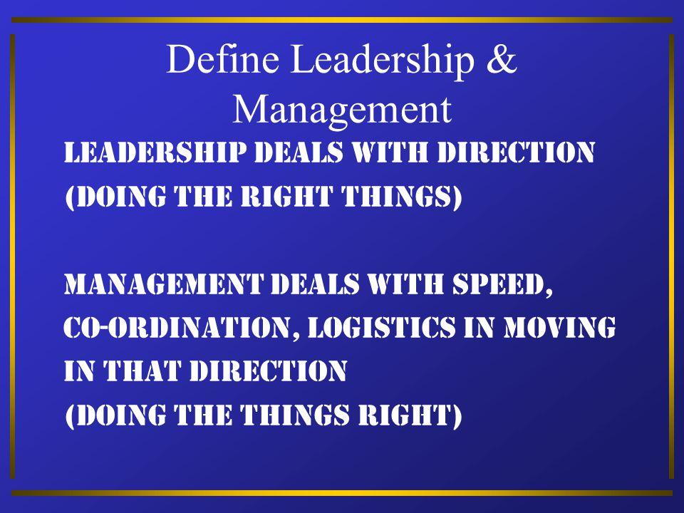 Define Leadership & Management