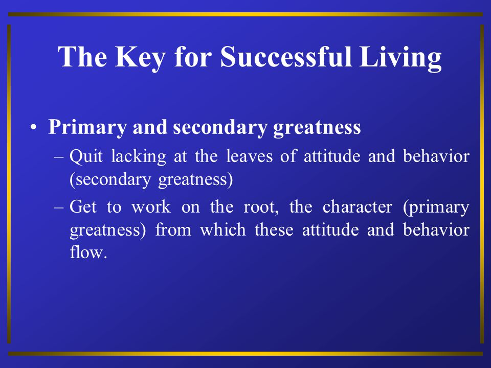 The Key for Successful Living