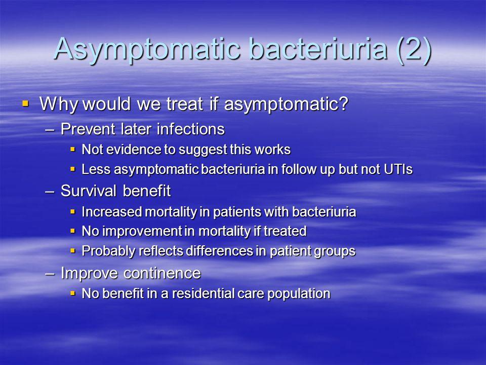 Asymptomatic bacteriuria (2)