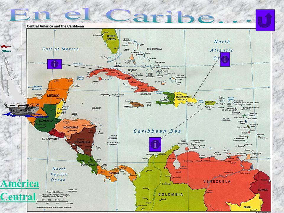 En el Caribe… América Central