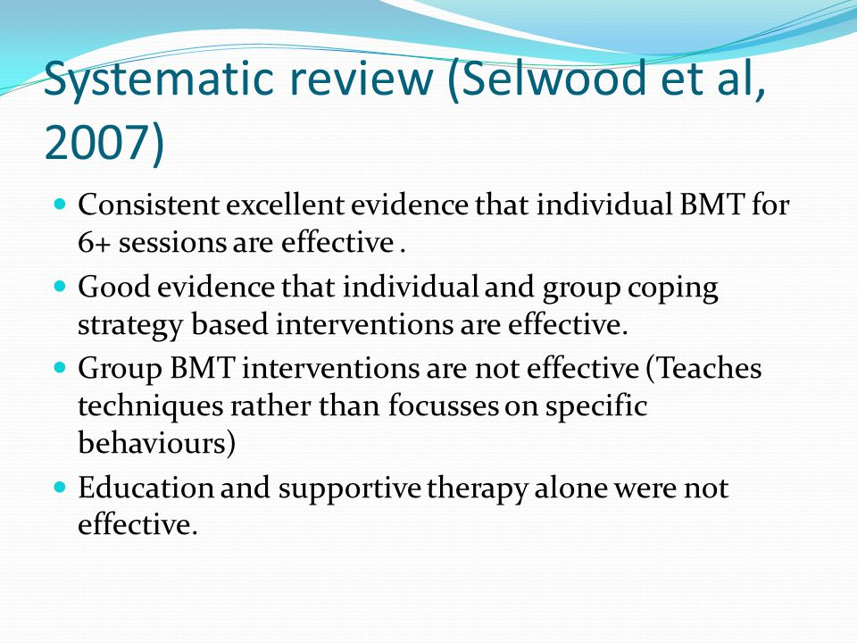 Systematic review (Selwood et al, 2007)